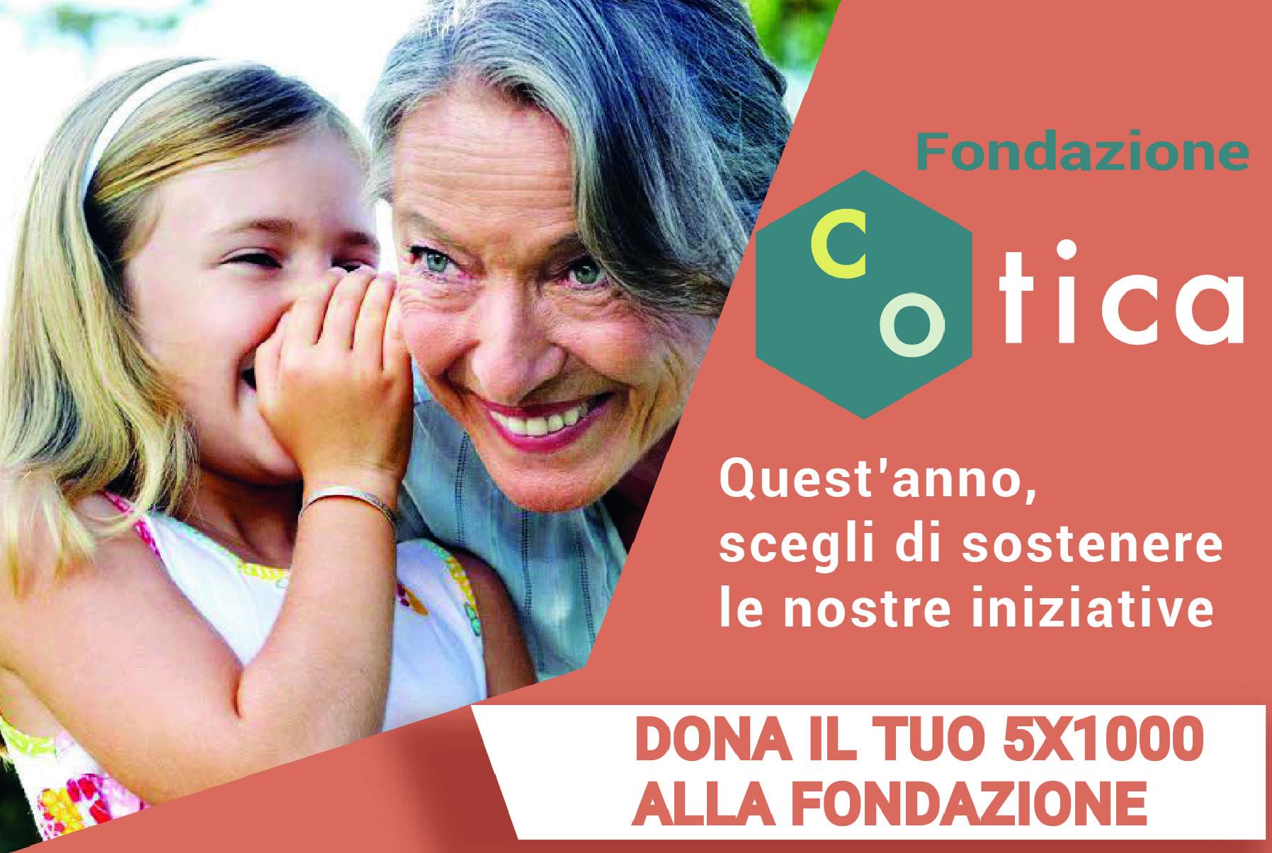 Dona il tuo 5x1000 alla Fondazione Cotica!